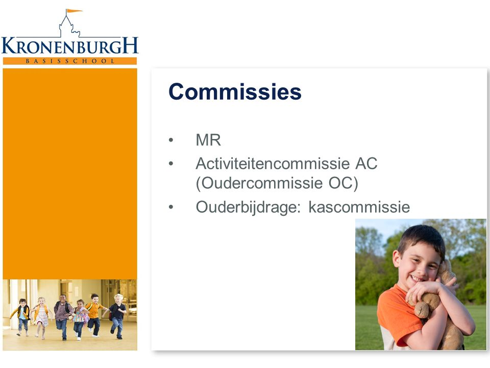Commissies MR Activiteitencommissie AC (Oudercommissie OC)