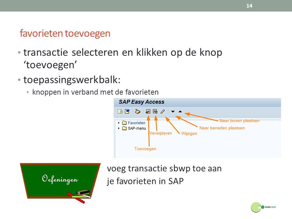 transactie selecteren en klikken op de knop 'toevoegen'