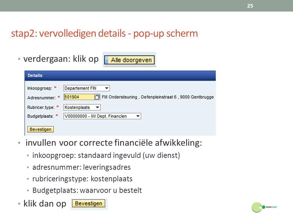 stap2: vervolledigen details - pop-up scherm