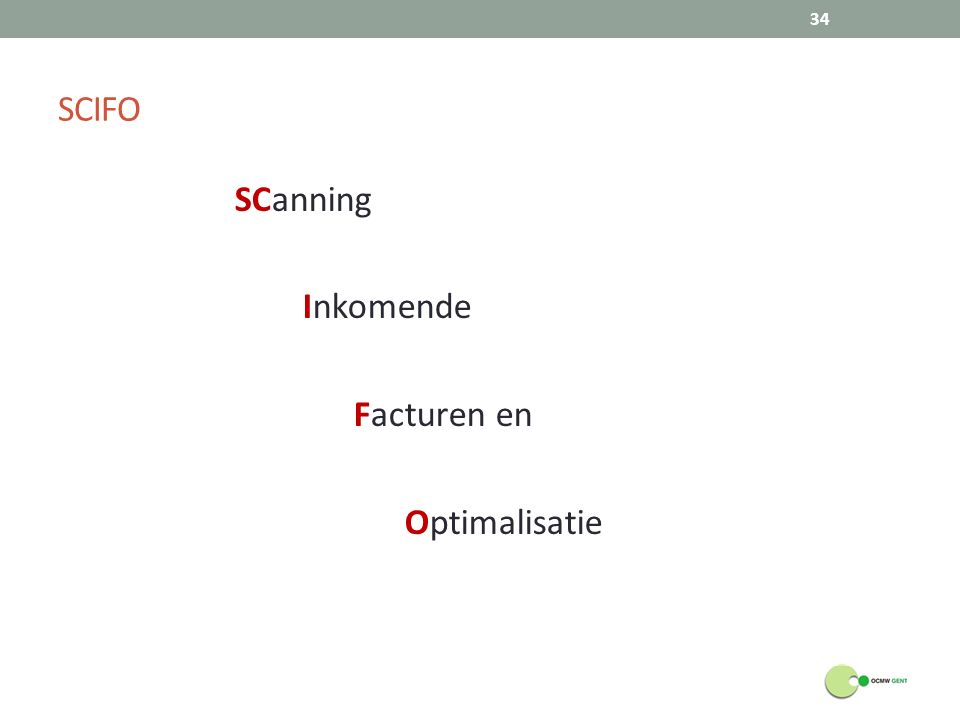 SCanning Inkomende Facturen en Optimalisatie