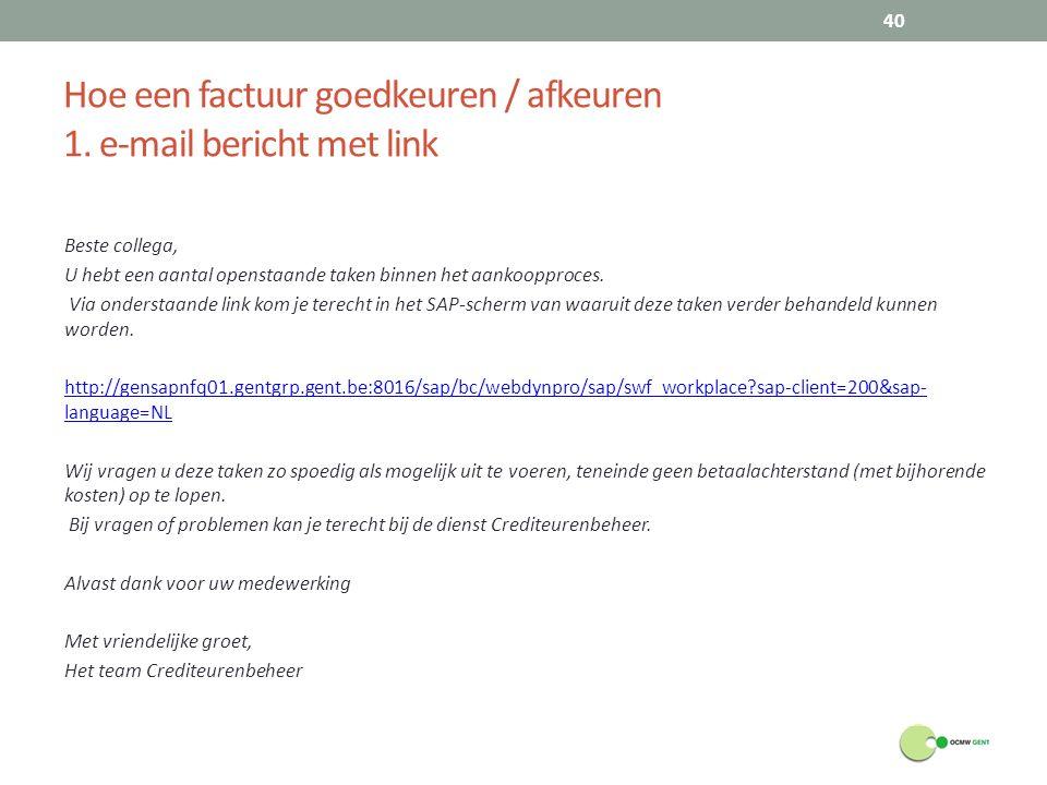 Hoe een factuur goedkeuren / afkeuren 1. e-mail bericht met link