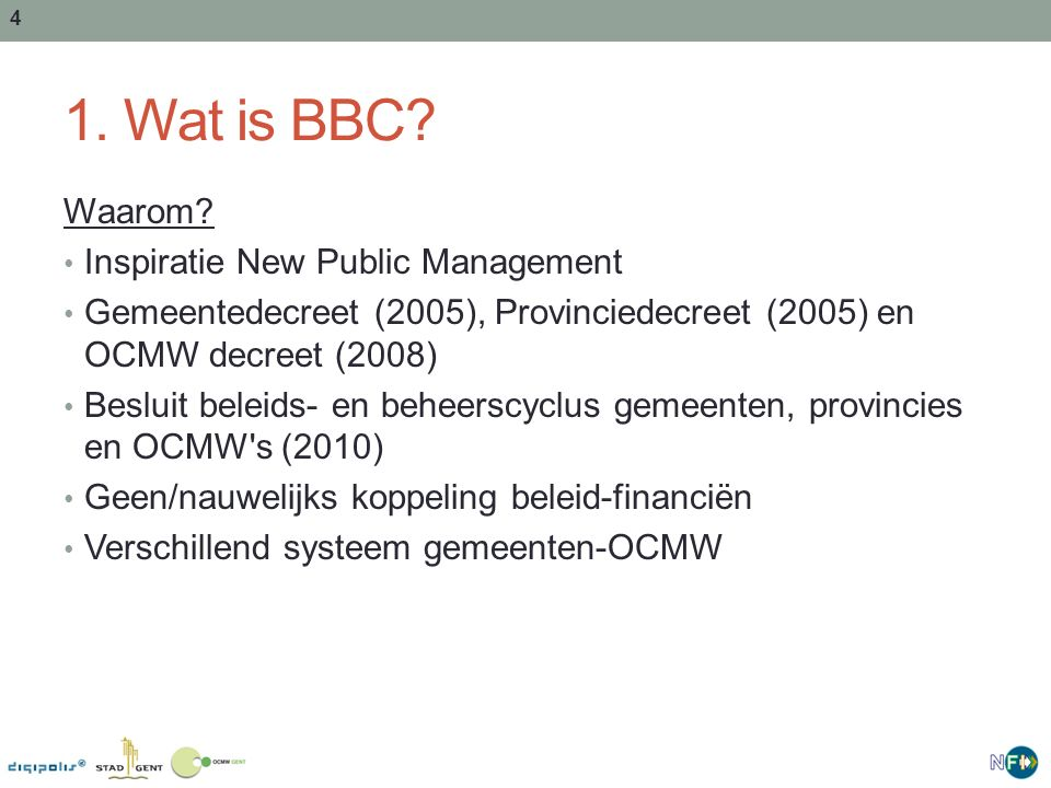1. Wat is BBC Waarom Inspiratie New Public Management