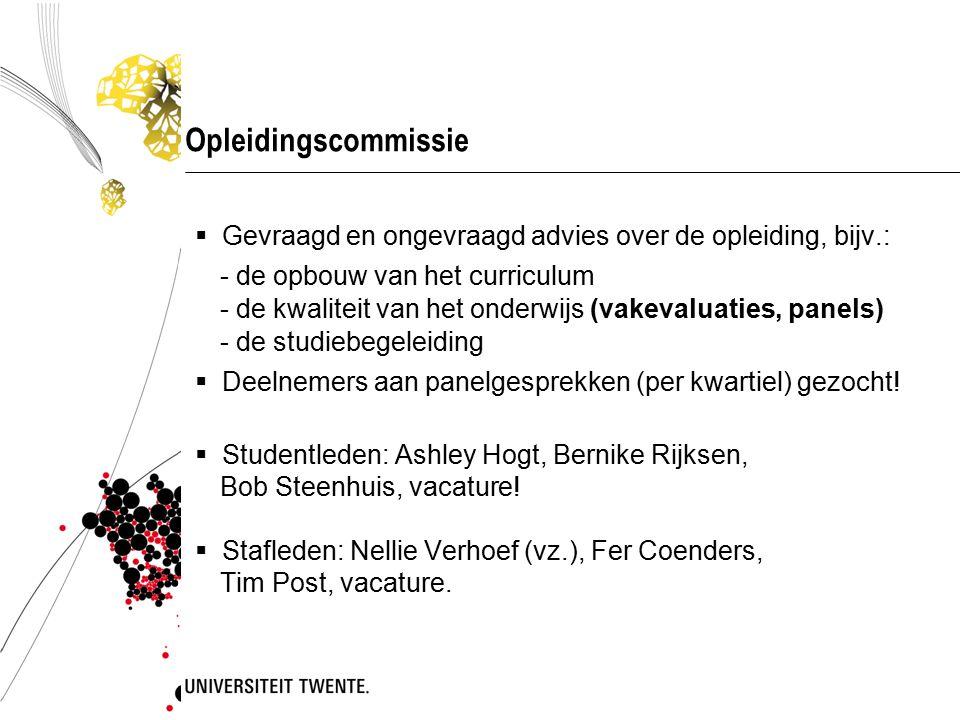 Opleidingscommissie Gevraagd en ongevraagd advies over de opleiding, bijv.: