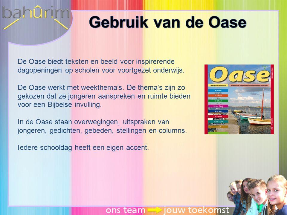 Gebruik van de Oase De Oase biedt teksten en beeld voor inspirerende dagopeningen op scholen voor voortgezet onderwijs.