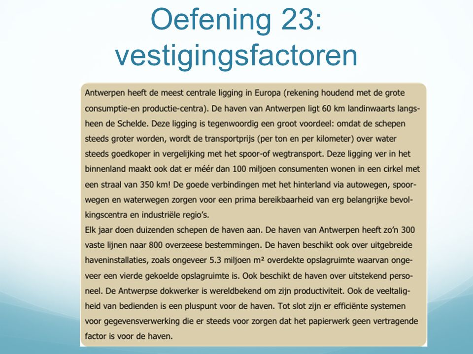 Oefening 23: vestigingsfactoren