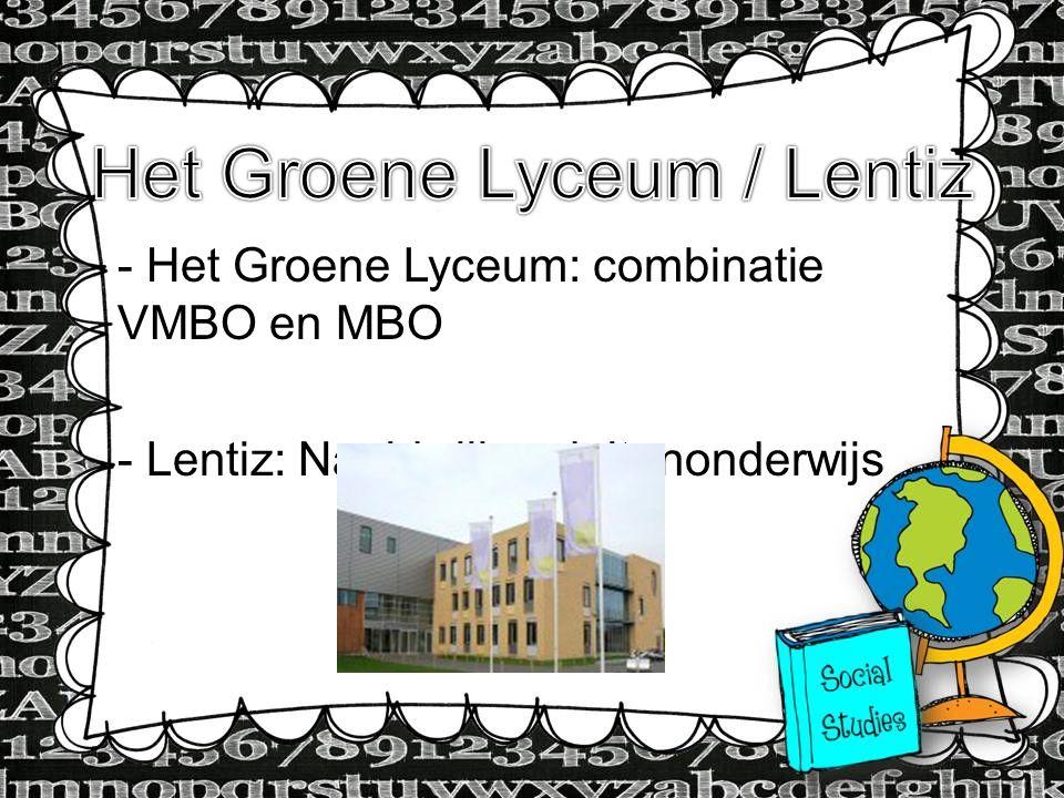 Het Groene Lyceum / Lentiz
