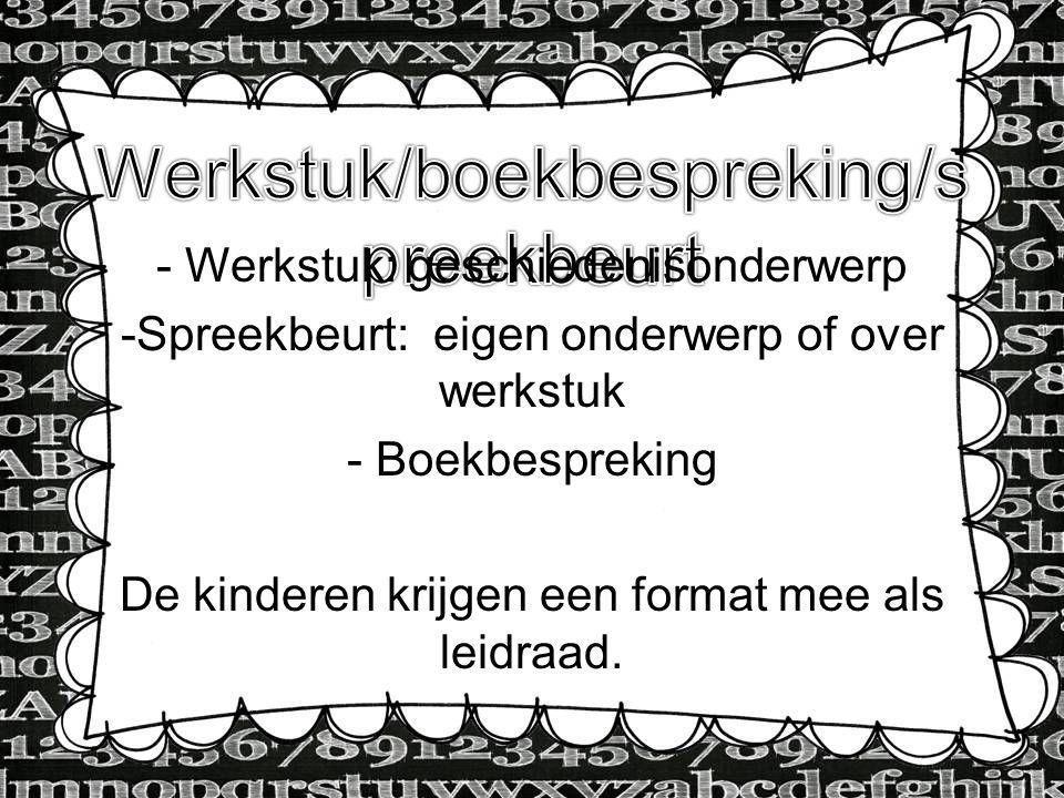 Werkstuk/boekbespreking/spreekbeurt