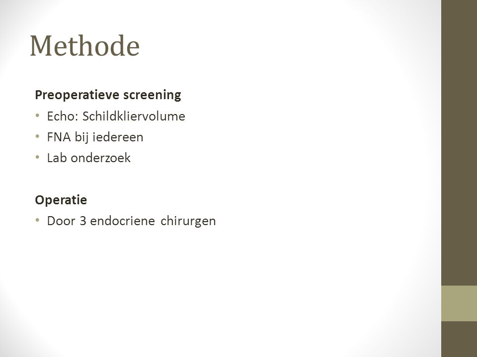 Methode Preoperatieve screening Echo: Schildkliervolume