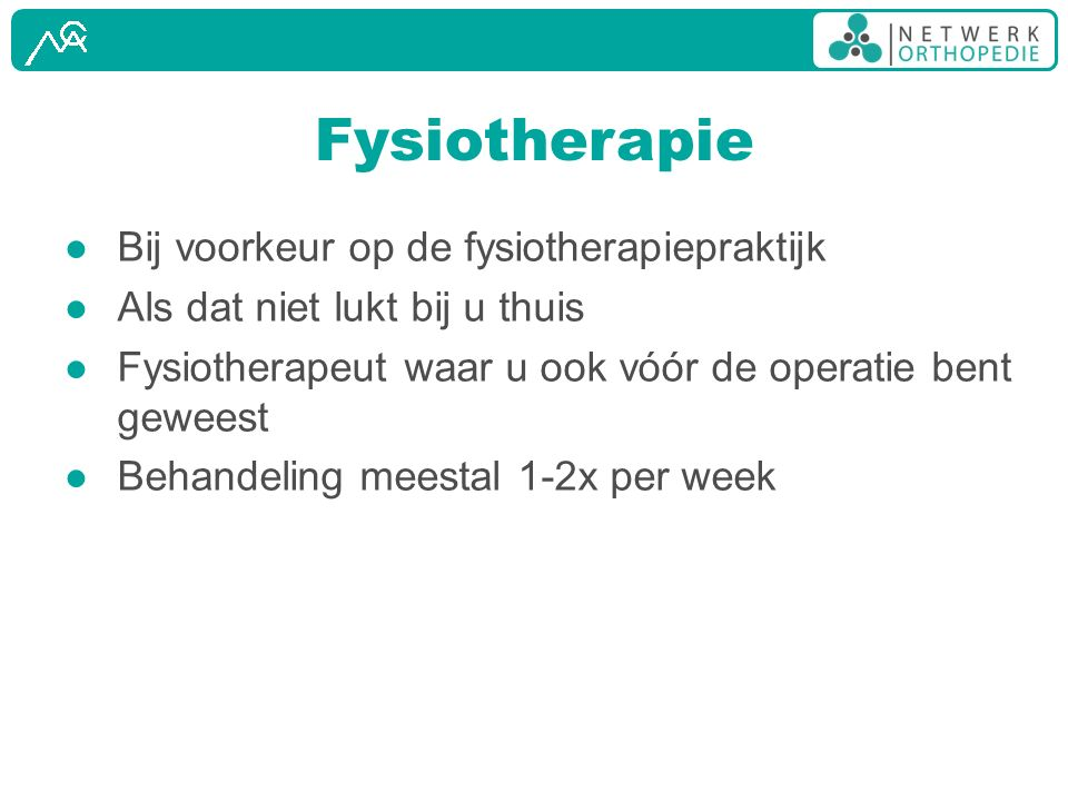 Fysiotherapie Bij voorkeur op de fysiotherapiepraktijk