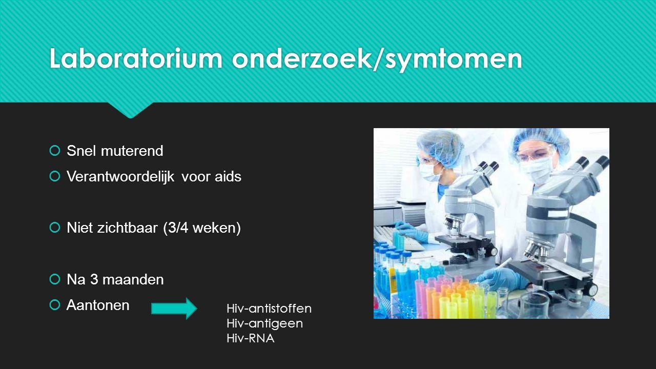 Laboratorium onderzoek/symtomen
