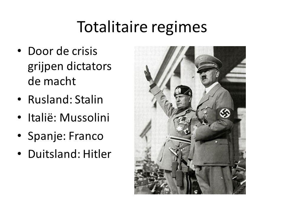 Totalitaire regimes Door de crisis grijpen dictators de macht
