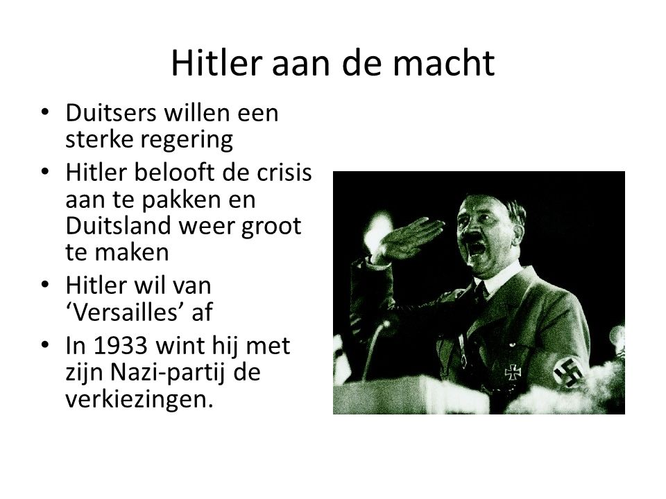 Hitler aan de macht Duitsers willen een sterke regering