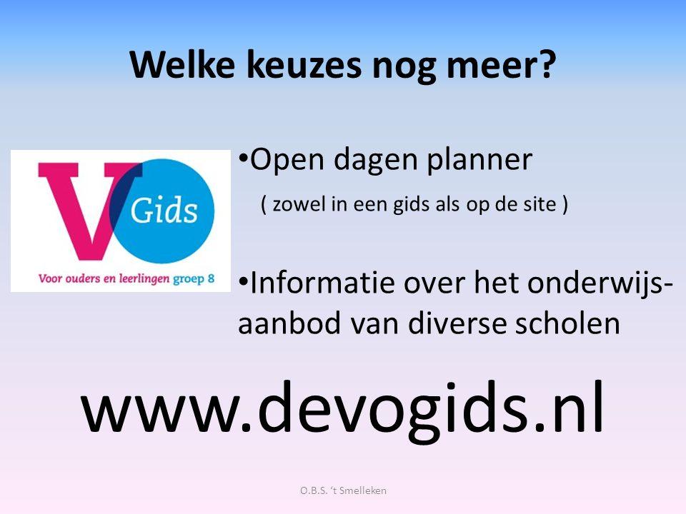 www.devogids.nl Welke keuzes nog meer