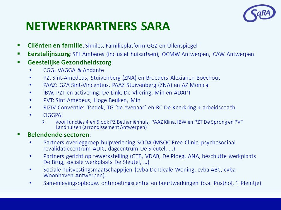 NETWERKPARTNERS SARA Cliënten en familie: Similes, Familieplatform GGZ en Uilenspiegel.