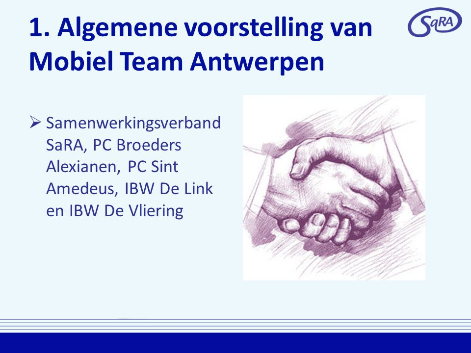 1. Algemene voorstelling van Mobiel Team Antwerpen