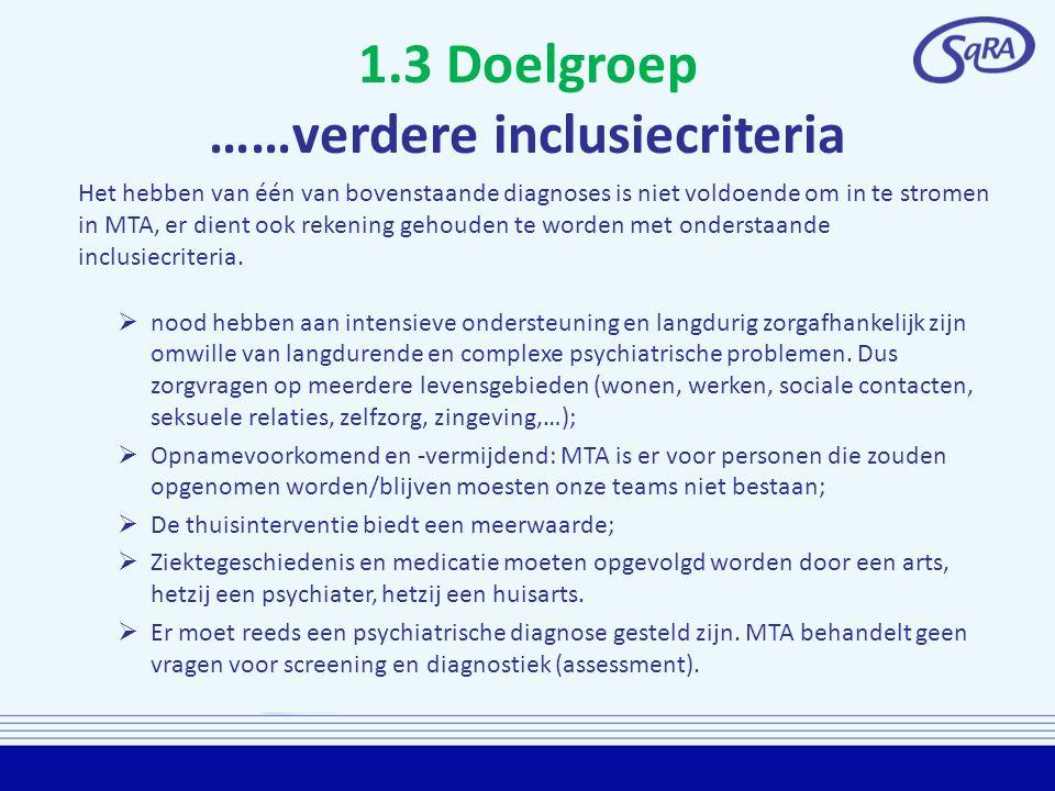 1.3 Doelgroep ……verdere inclusiecriteria