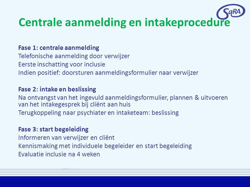 Centrale aanmelding en intakeprocedure