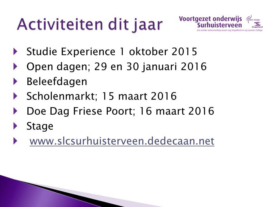 Activiteiten dit jaar Studie Experience 1 oktober 2015