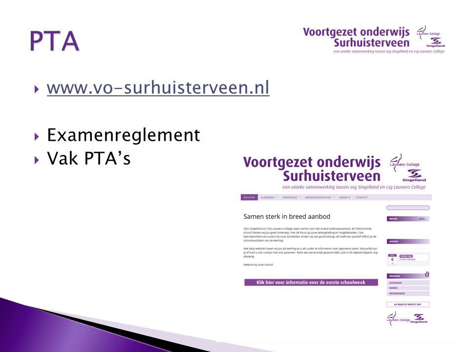 PTA www.vo-surhuisterveen.nl Examenreglement Vak PTA's