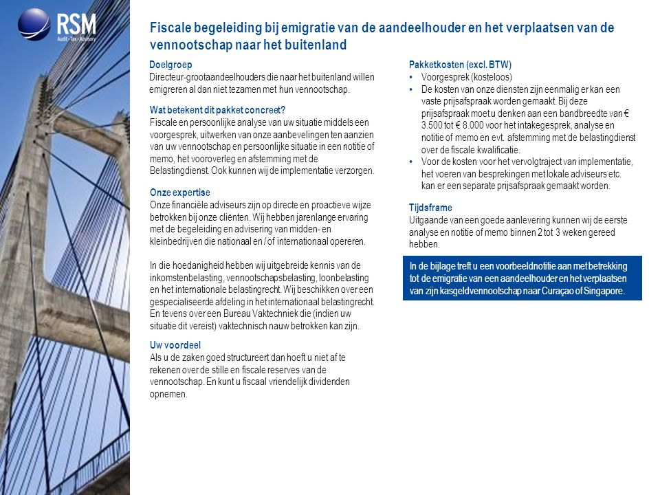 Fiscale begeleiding bij emigratie van de aandeelhouder en het verplaatsen van de vennootschap naar het buitenland