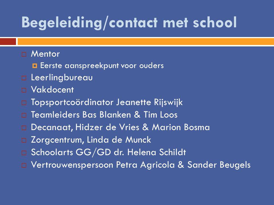 Begeleiding/contact met school