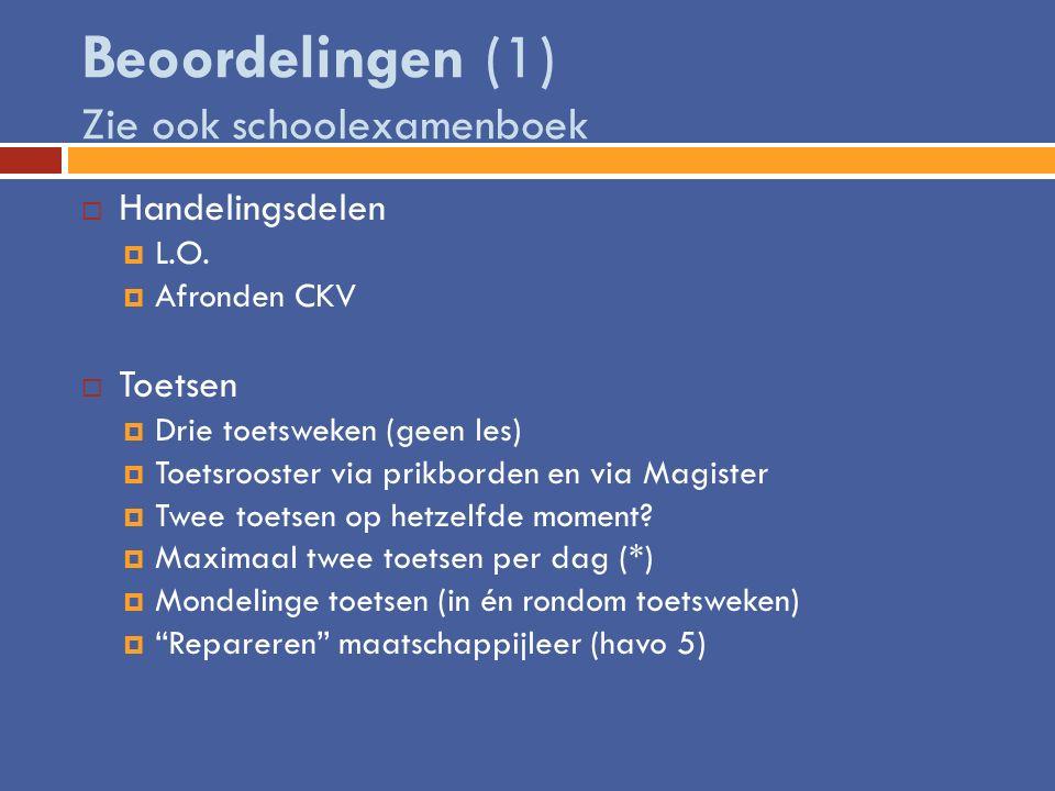 Beoordelingen (1) Zie ook schoolexamenboek