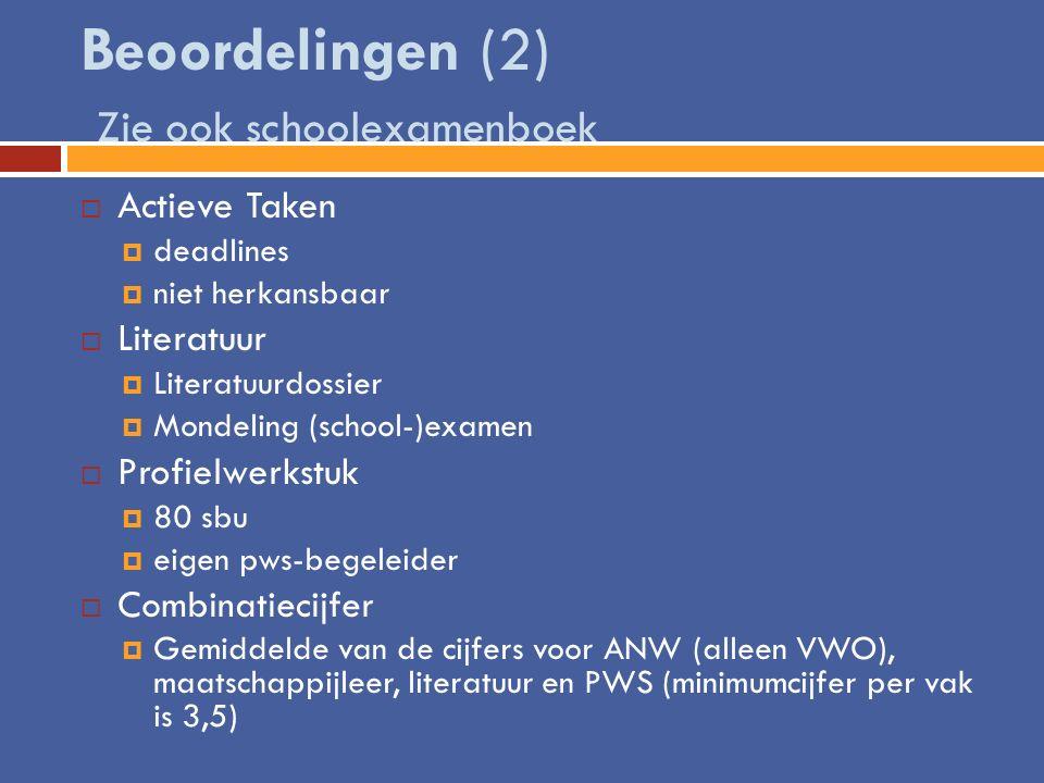 Beoordelingen (2) Zie ook schoolexamenboek