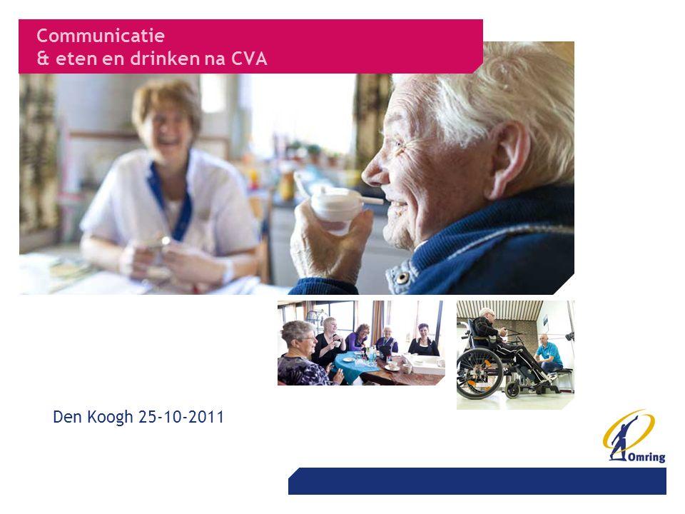 Communicatie & eten en drinken na CVA