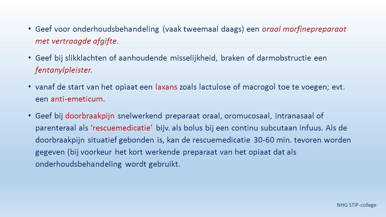 Geef voor onderhoudsbehandeling (vaak tweemaal daags) een oraal morfinepreparaat met vertraagde afgifte.
