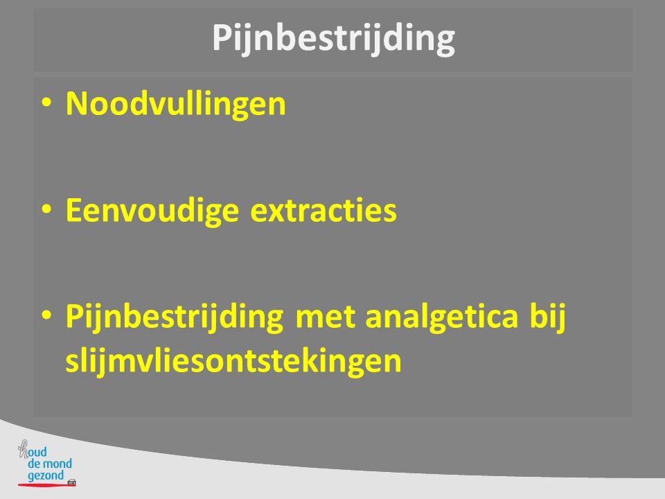 Pijnbestrijding Noodvullingen Eenvoudige extracties