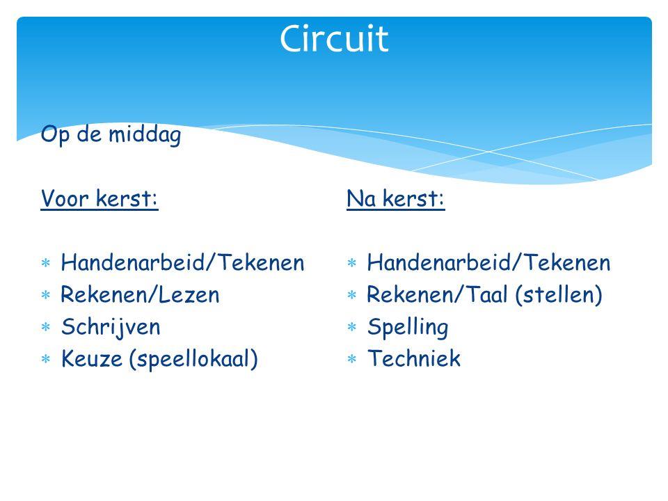 Circuit Op de middag Voor kerst: Handenarbeid/Tekenen Rekenen/Lezen