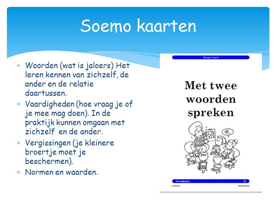 Soemo kaarten Woorden (wat is jaloers) Het leren kennen van zichzelf, de ander en de relatie daartussen.