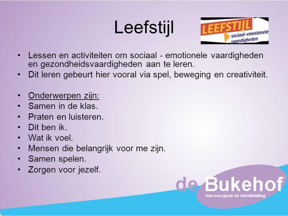 Leefstijl Lessen en activiteiten om sociaal - emotionele vaardigheden en gezondheidsvaardigheden aan te leren.