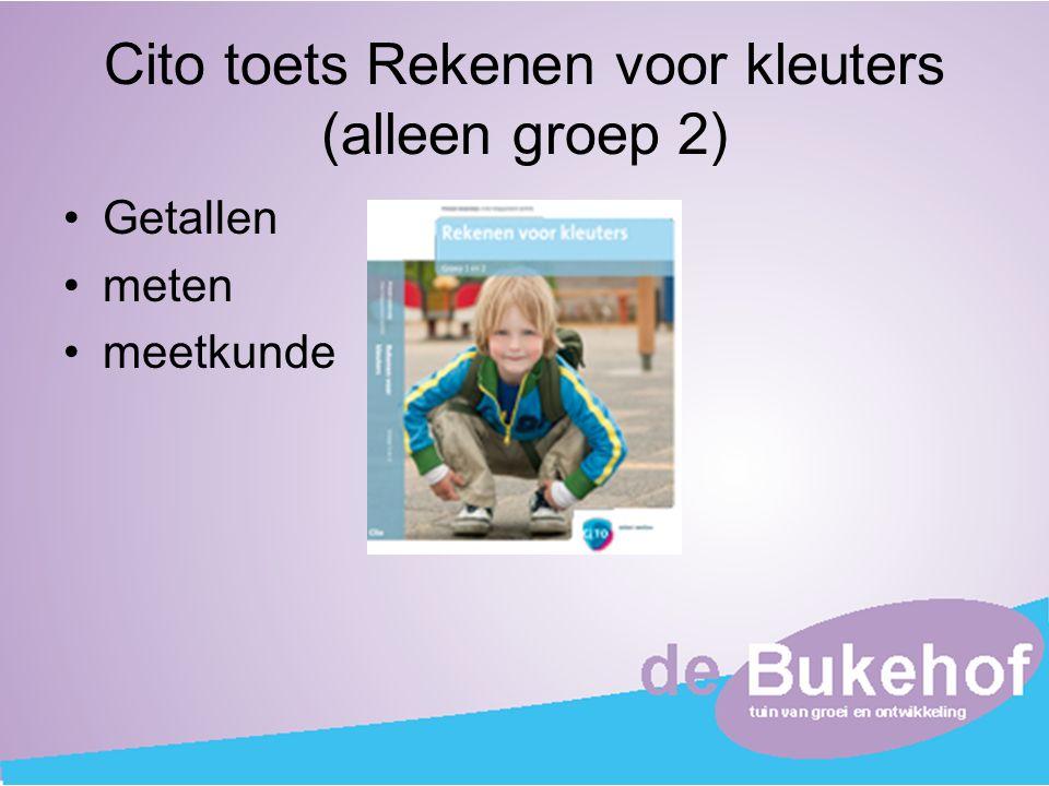Cito toets Rekenen voor kleuters (alleen groep 2)