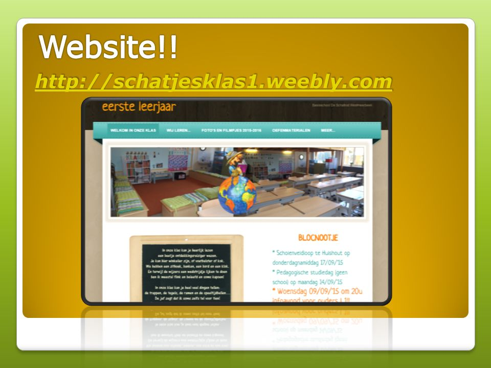 Website!! http://schatjesklas1.weebly.com