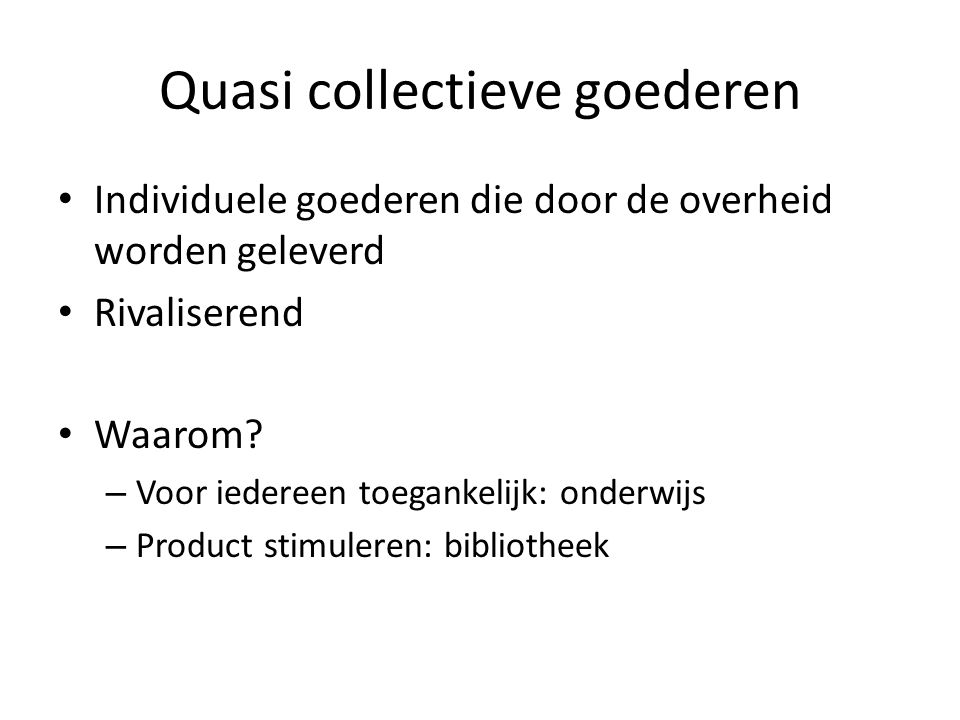 Quasi collectieve goederen