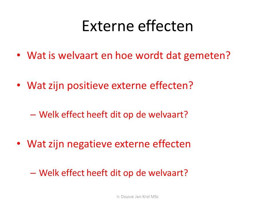 Externe effecten Wat is welvaart en hoe wordt dat gemeten