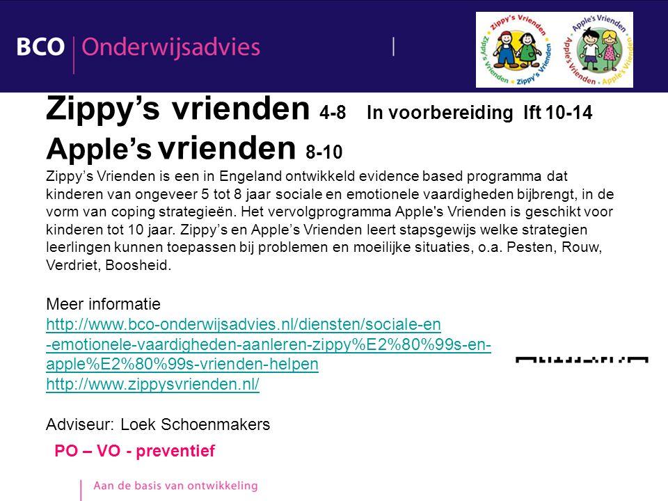 Zippy's vrienden 4-8 In voorbereiding lft 10-14 Apple's vrienden 8-10
