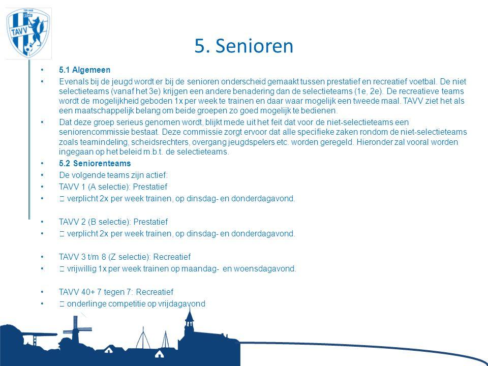 5. Senioren 5.1 Algemeen.