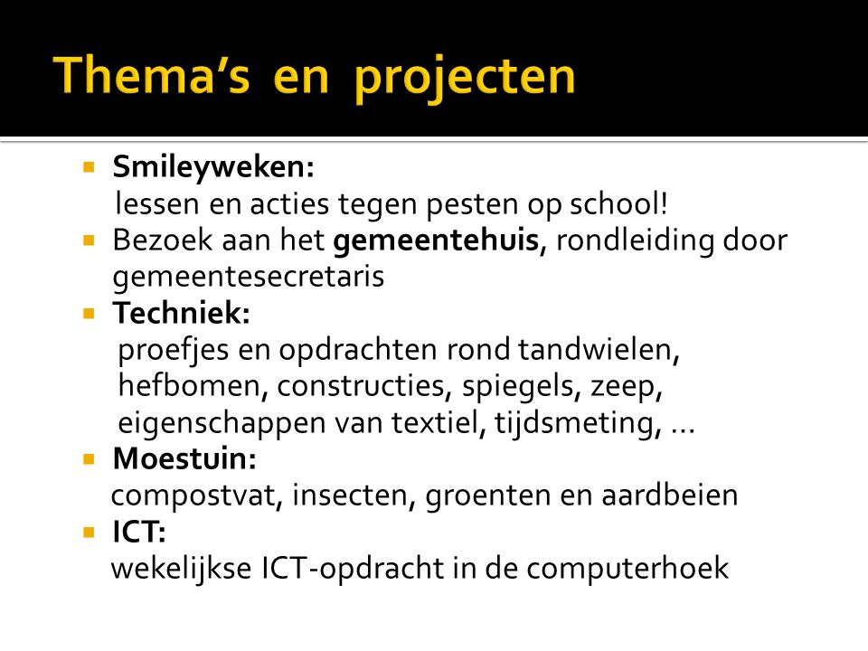Thema's en projecten Smileyweken: