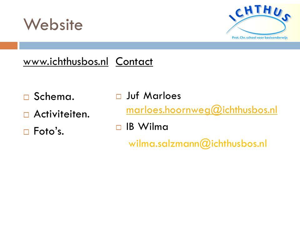 Website www.ichthusbos.nl Schema. Activiteiten. Foto's. Contact