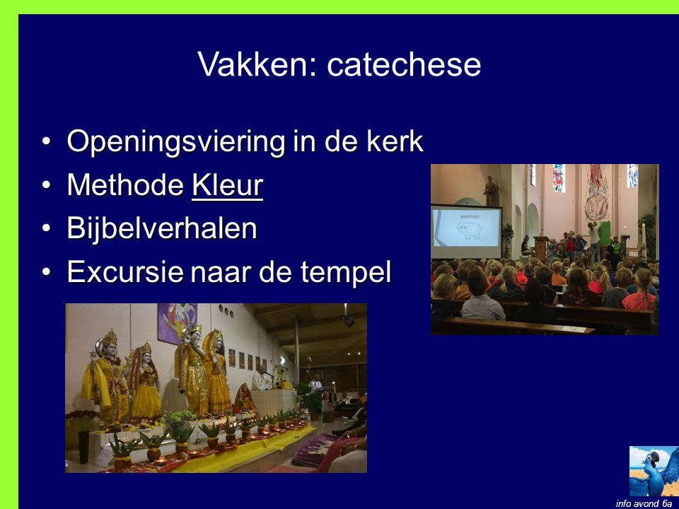 Vakken: catechese Openingsviering in de kerk Methode Kleur