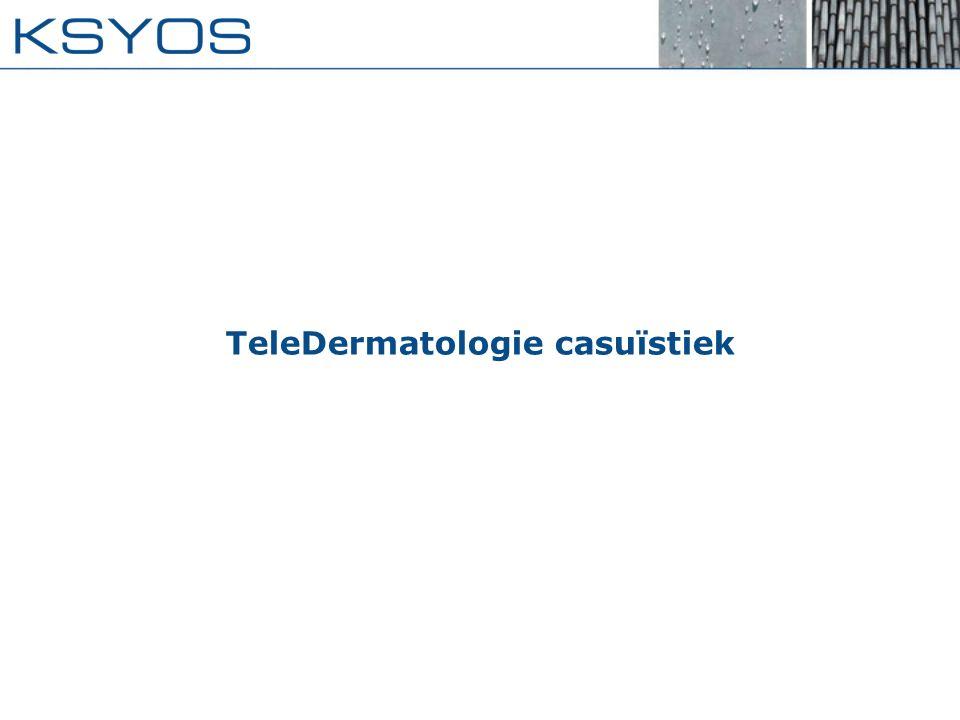 TeleDermatologie casuïstiek