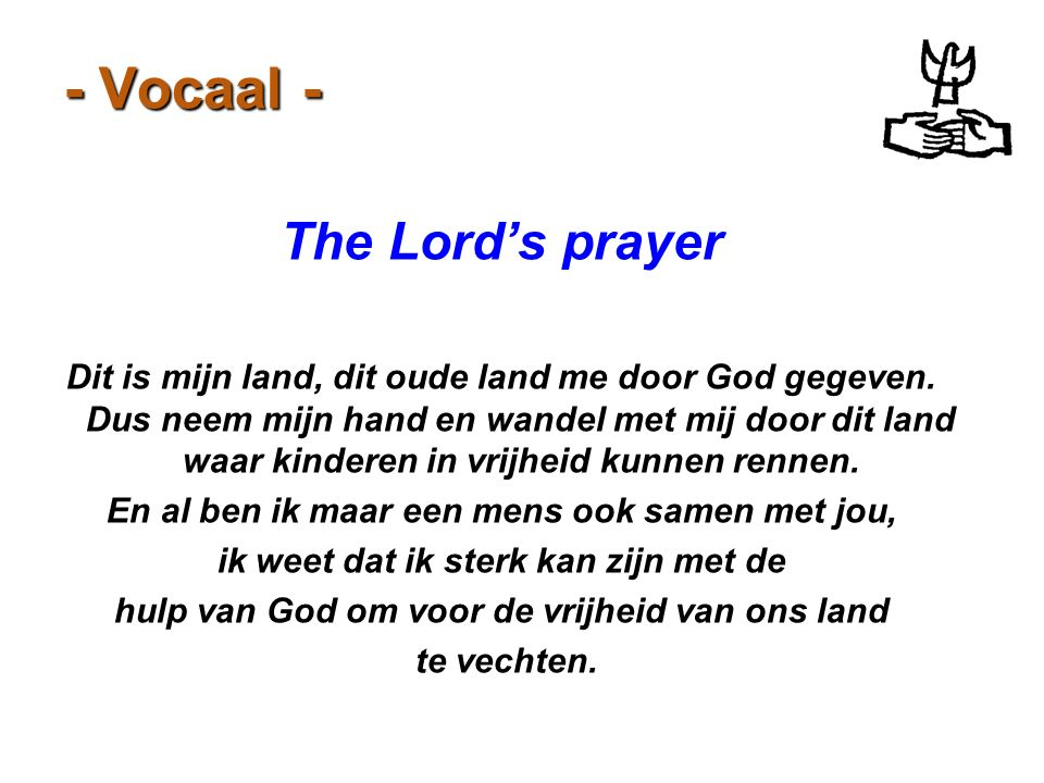 - Vocaal - The Lord's prayer