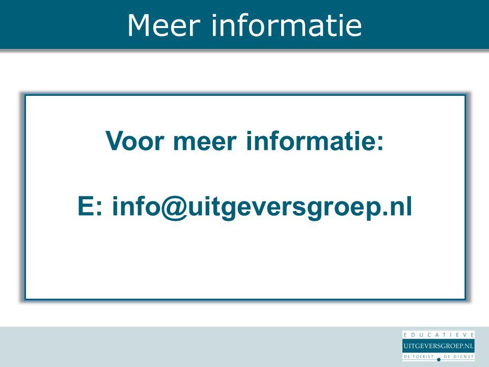 Voor meer informatie: E: info@uitgeversgroep.nl