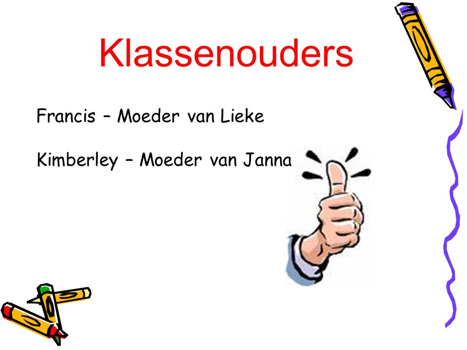 Klassenouders Francis – Moeder van Lieke Kimberley – Moeder van Janna