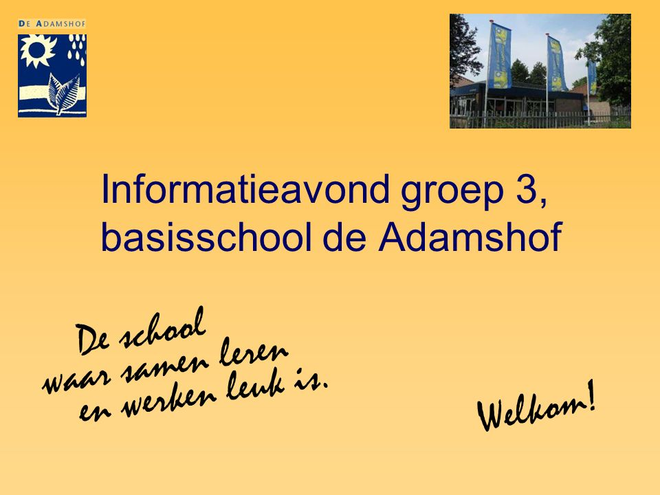 Informatieavond groep 3, basisschool de Adamshof