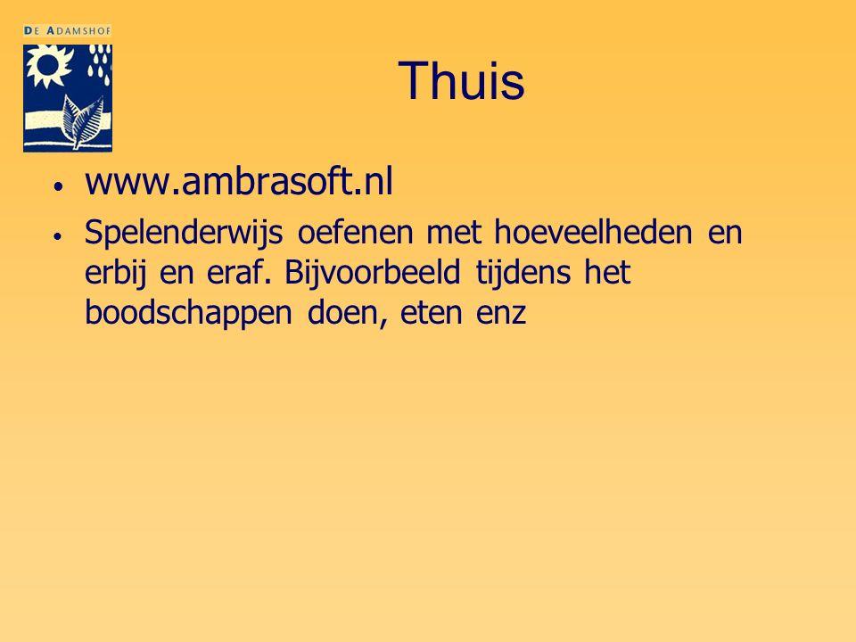 Thuis www.ambrasoft.nl. Spelenderwijs oefenen met hoeveelheden en erbij en eraf.