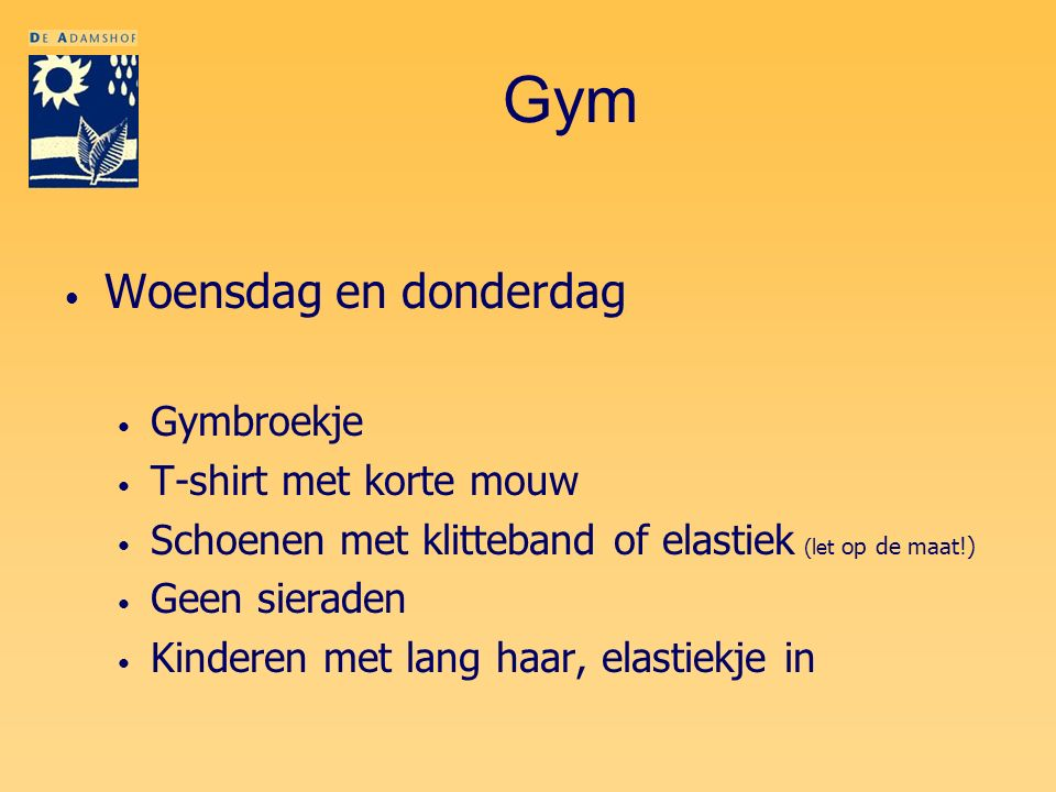 Gym Woensdag en donderdag Gymbroekje T-shirt met korte mouw