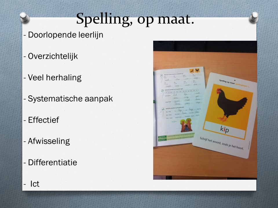 Spelling, op maat. - Doorlopende leerlijn - Overzichtelijk
